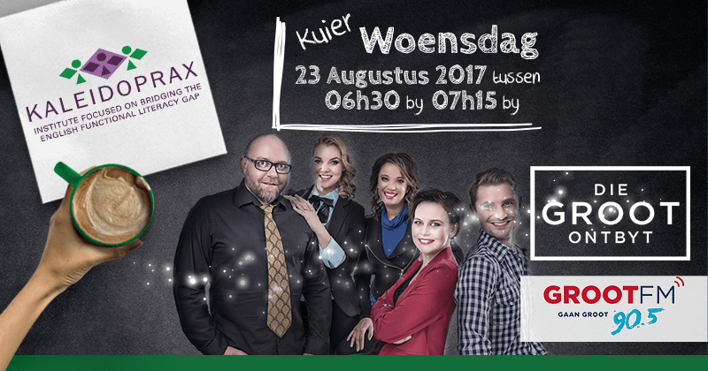 Kaleidoprax is visiting GROOTfm 90.5 and KykNET ddie GROOT ontbyt in studio to discus English as the Language of commerce - 2017