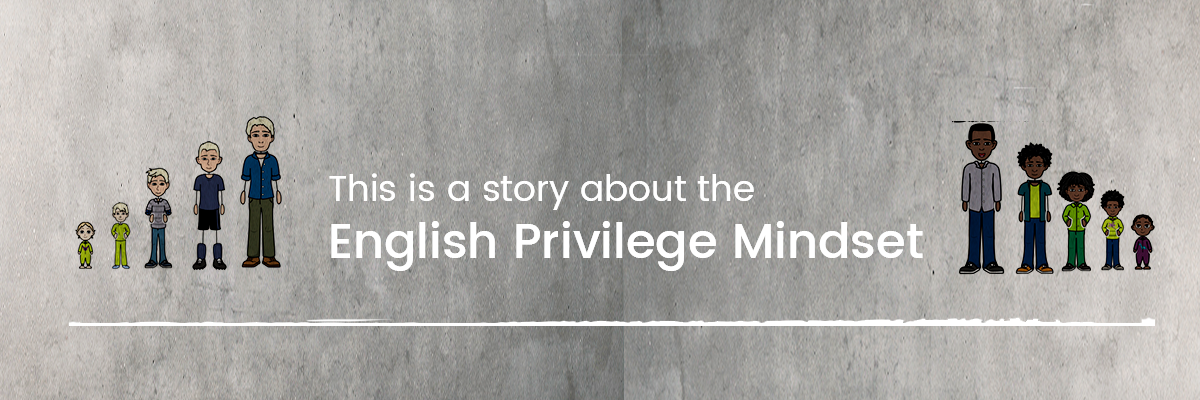 English Literacy Privilege